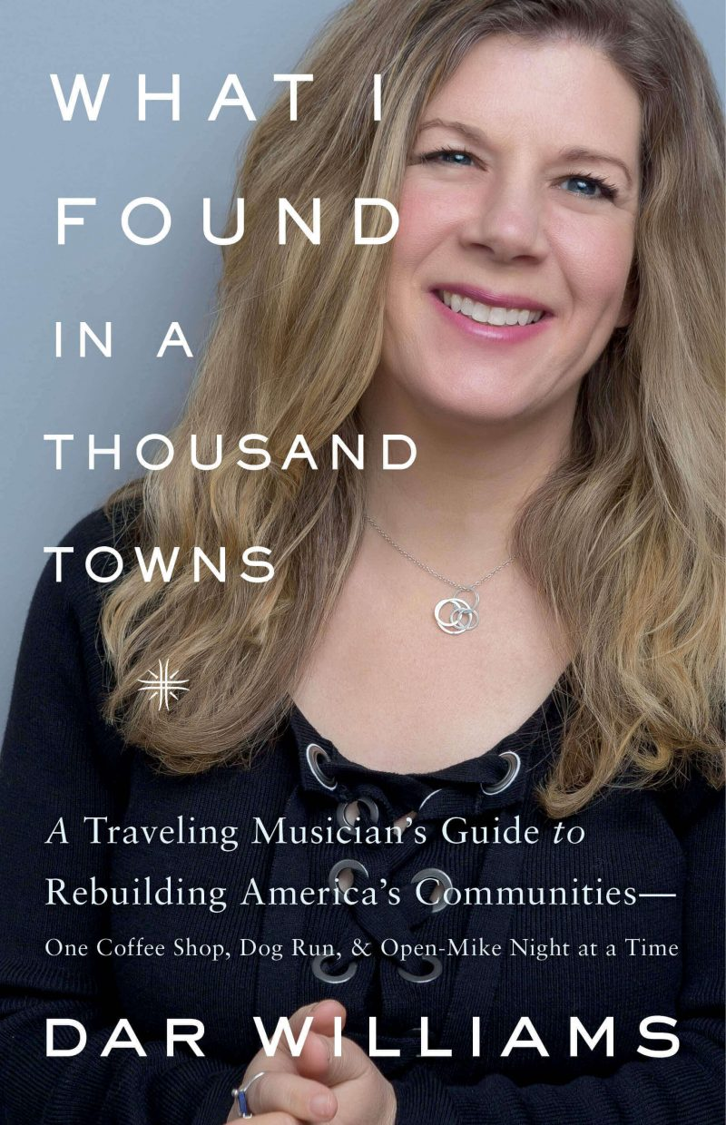 Dar Williams: What I Found In A Thousand Towns